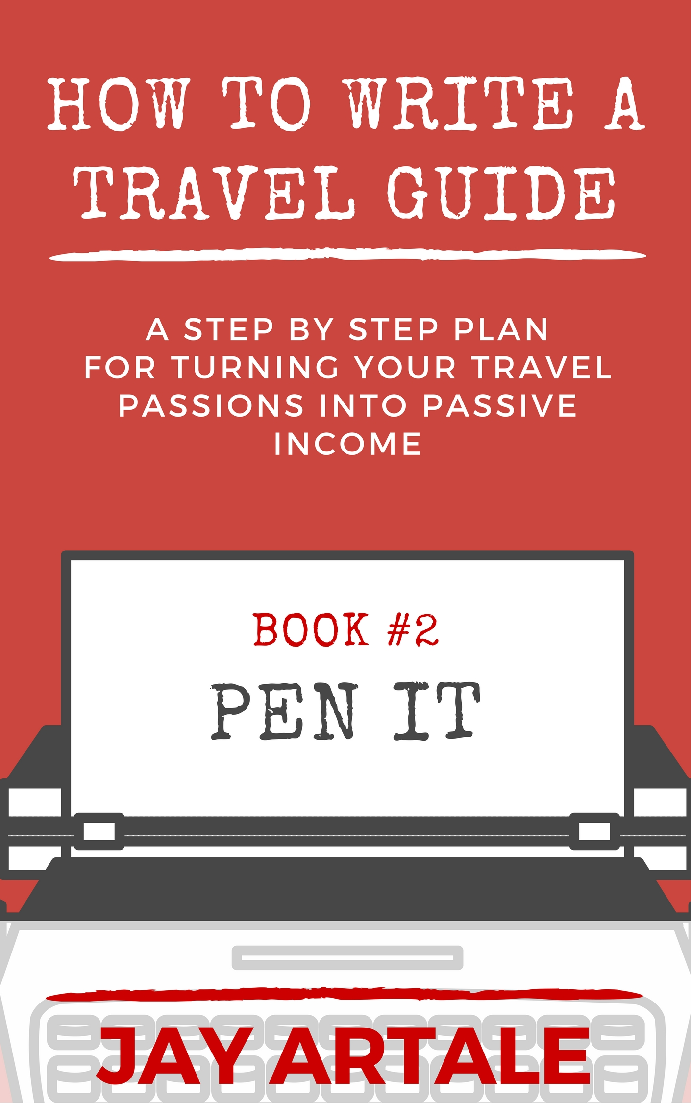 How to Write A Travel Guide Series cover Jay Artale