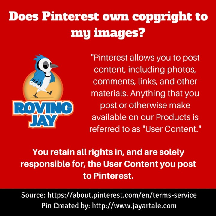 Does Pinterest own copyright to my images Jay Artale