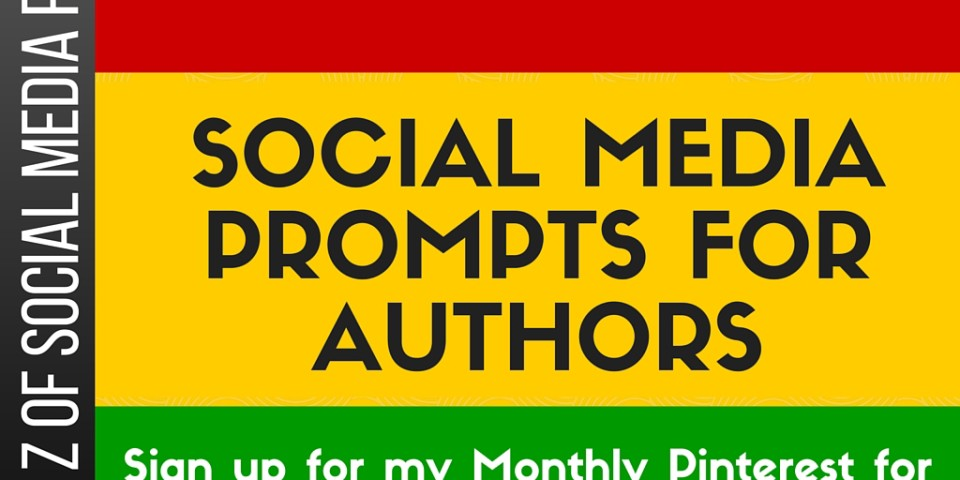 A to Z of Social Media Prompts for Authors