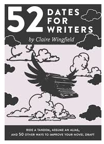 52 Dates for Writers by Claire Wingfield